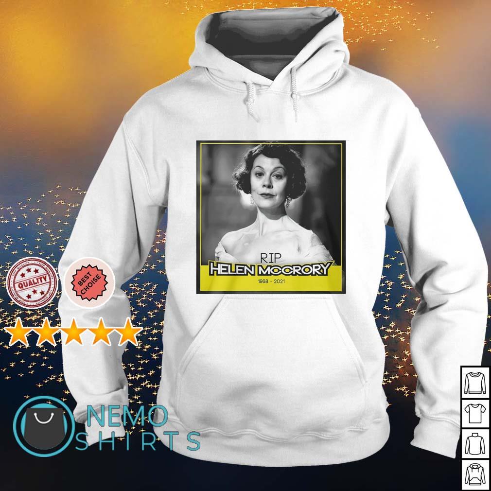 RIP Helen Mccrory 1968 2021 s hoodie