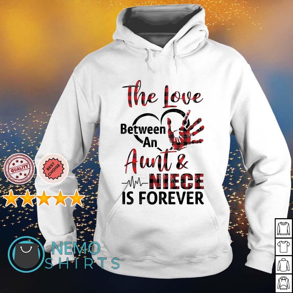 The love between an Aunt and Niece is forever s hoodie