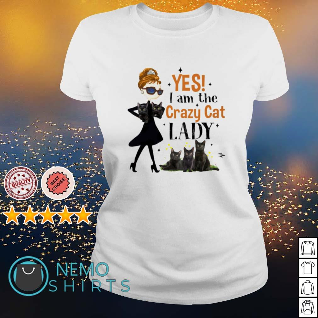 Yes I am the crazy cat lady s ladies-tee