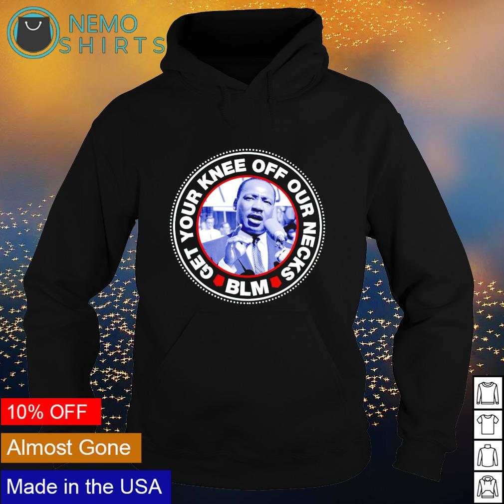 Chauvin Juror your knee off our necks BLM s hoodie