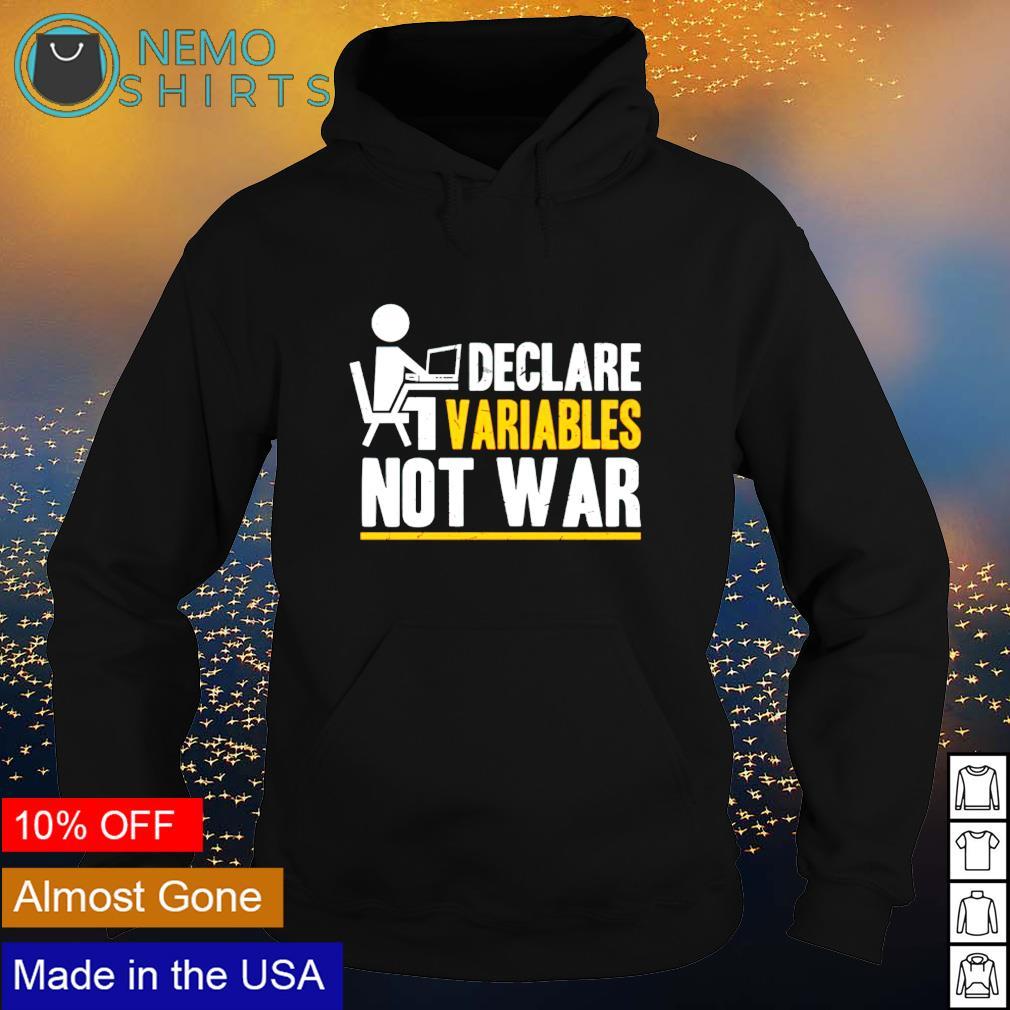 Declare variables not war s hoodie