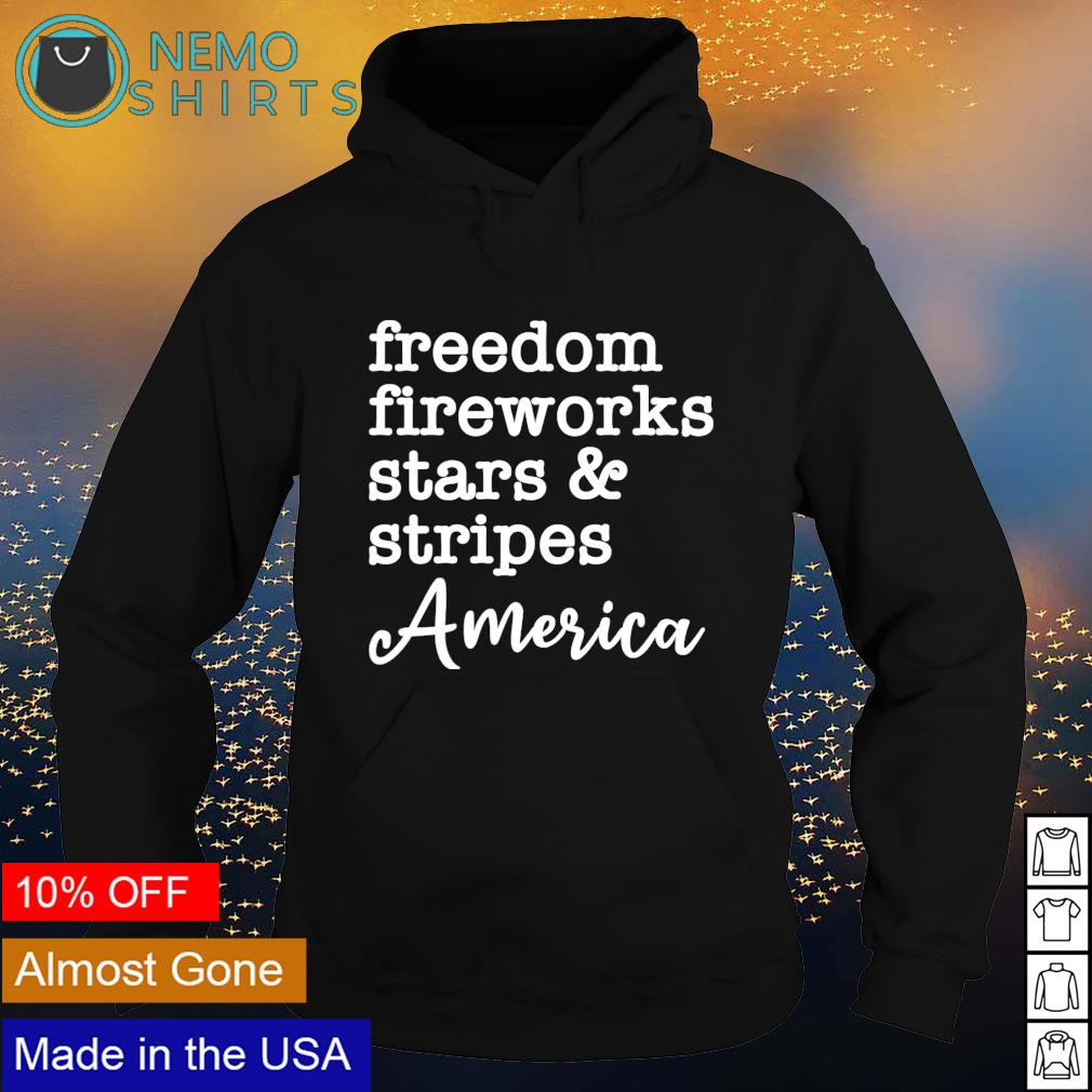 Freedom fireworks stars and stripes America s hoodie