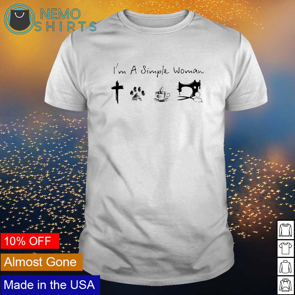 I'm a simple woman I love Jesus dog coffee and sewing shirt