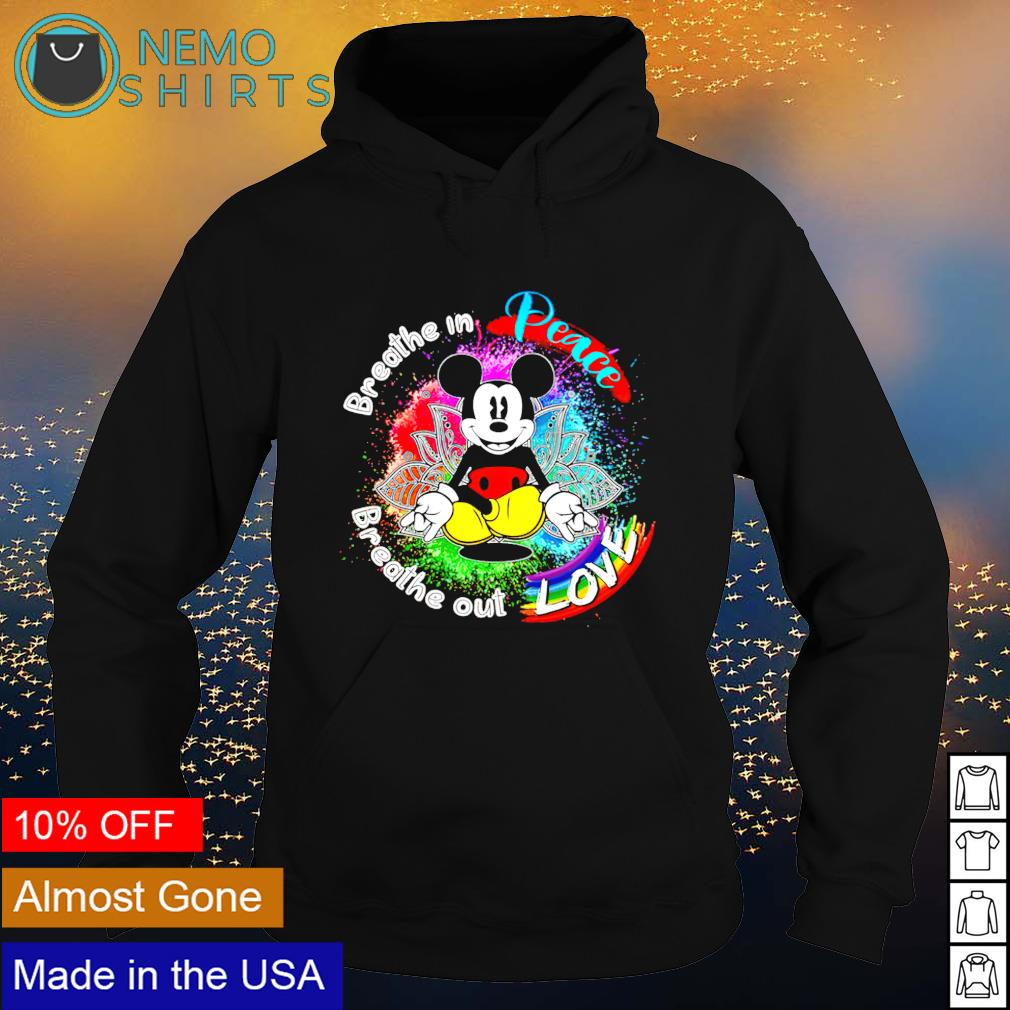 Mickey breathe in peace breathe out love s hoodie