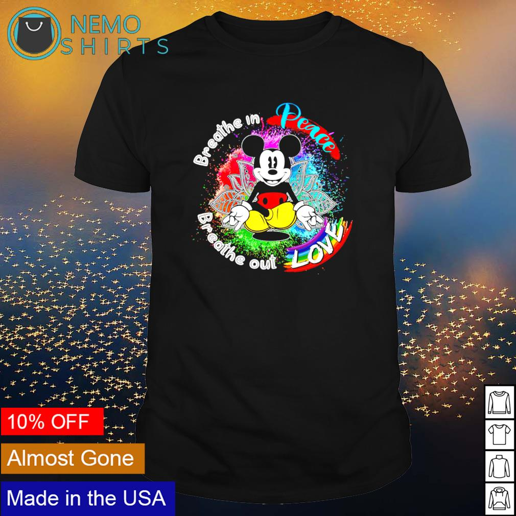 Mickey breathe in peace breathe out love shirt