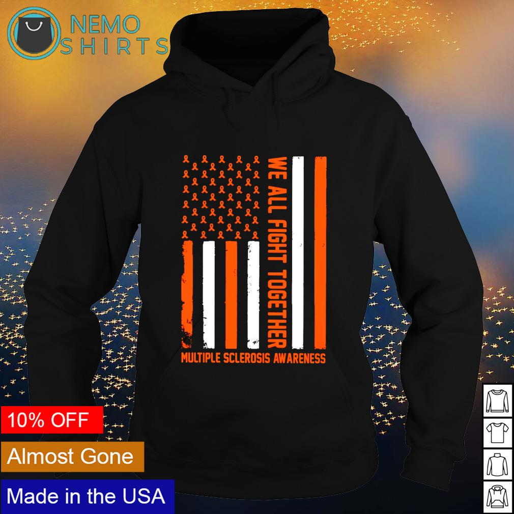 Multiple sclerosis awareness we all fight together s hoodie