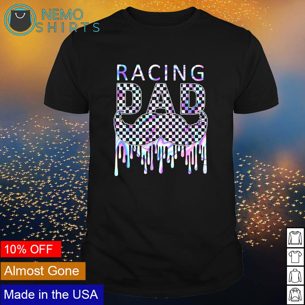 Racing Dad Father's Day shirt