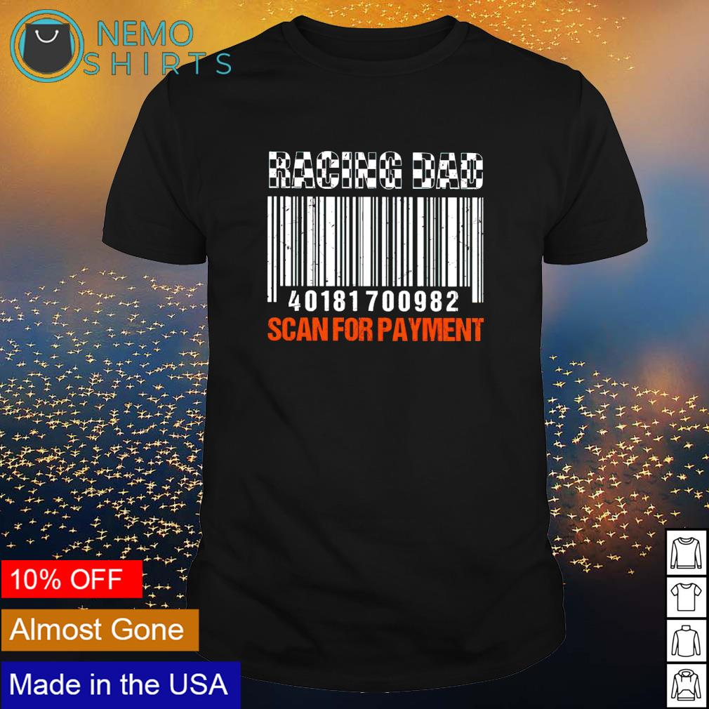 Racing Dad scan for payment shirt