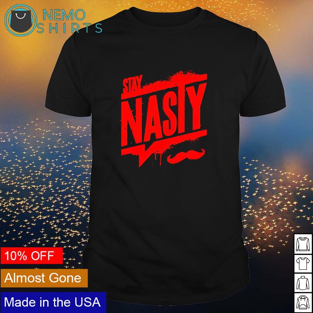 Stay nasty rally shirt