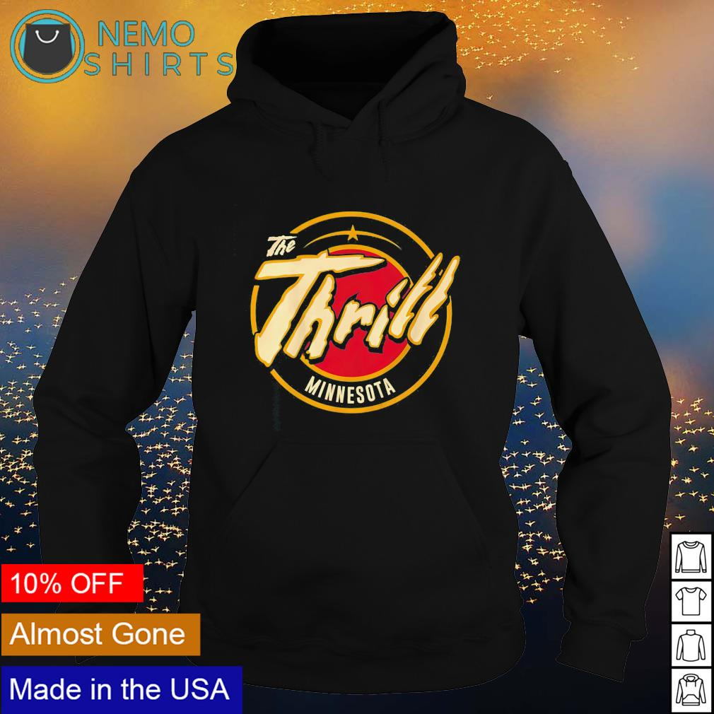 The Thrill Minnesota s hoodie
