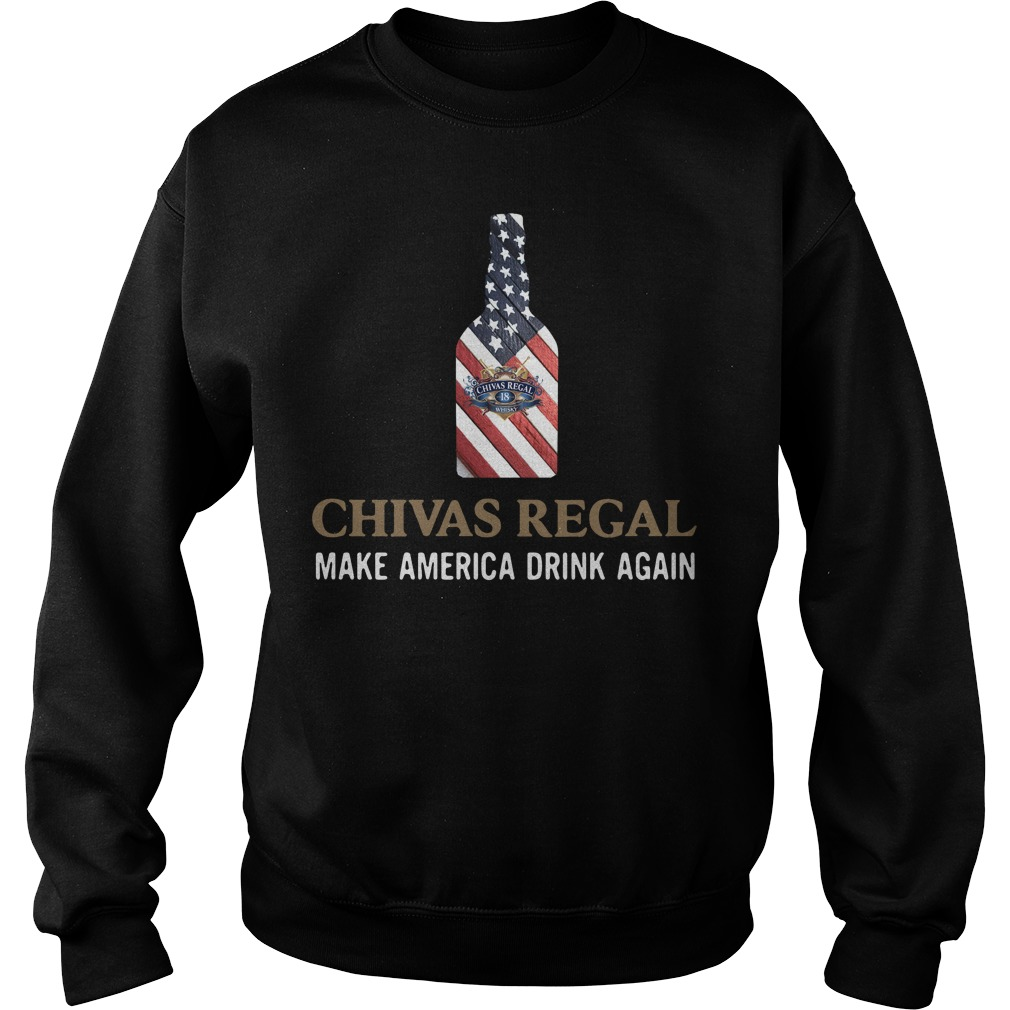 Chivas Regal make America drink again Sweater