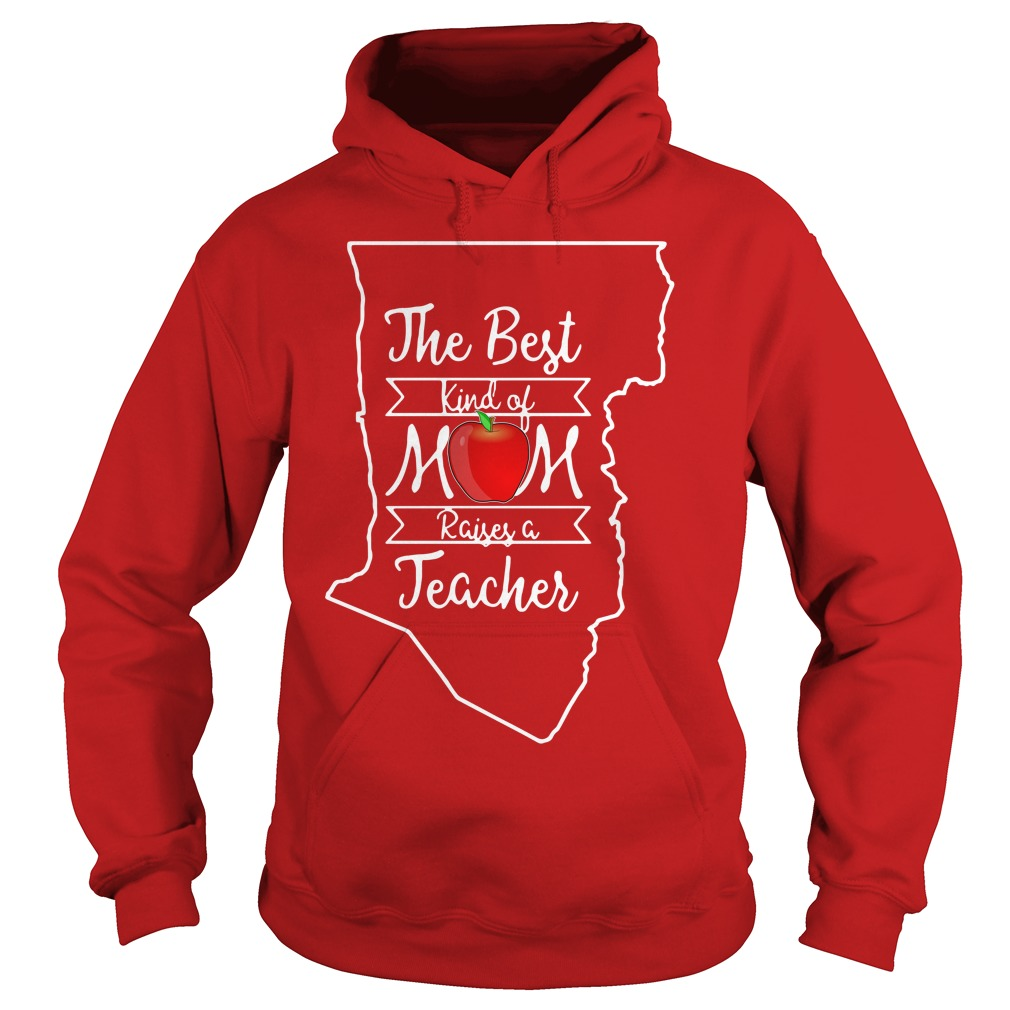 The best kind of mom raises a teacher New Mexico Hoodie