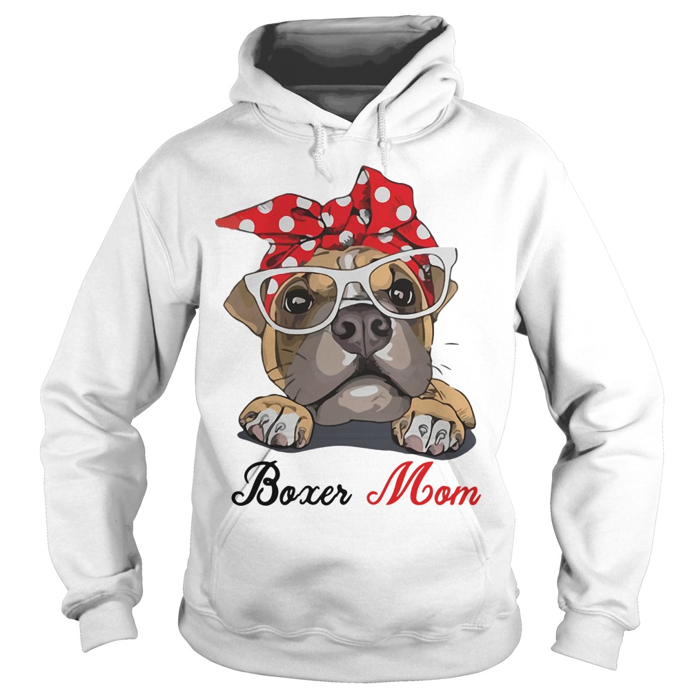 Boxer Dog Mom Hoodie Gift for Mother's Day