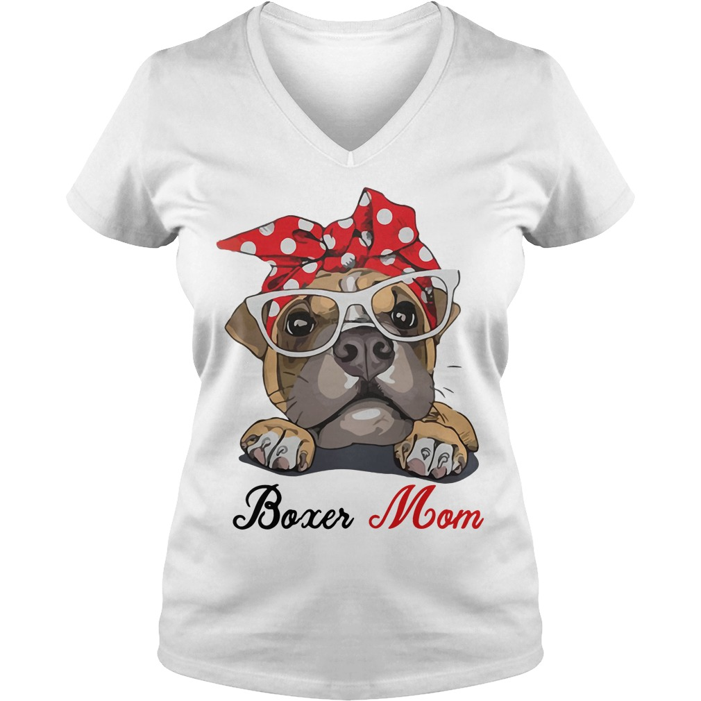 Boxer Dog Mom V-neck t-shirt Gift for Mother's Day