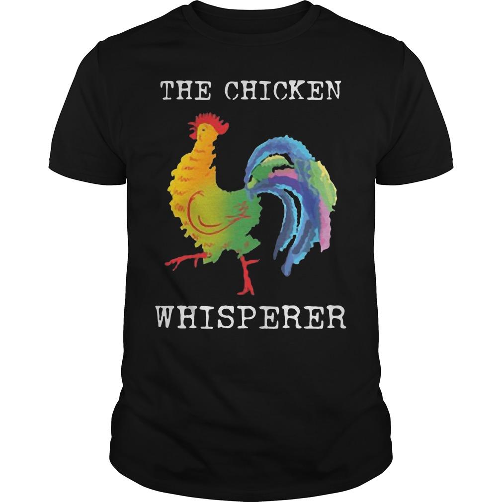 The Chicken Whisperer shirt