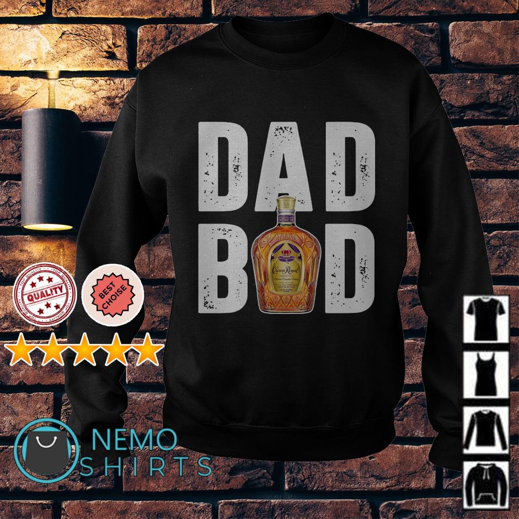 Dad bod Crown Royal Sweater