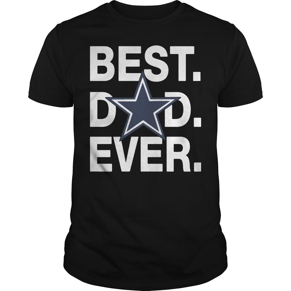 Dallas Cowboys Best Dad Ever shirt