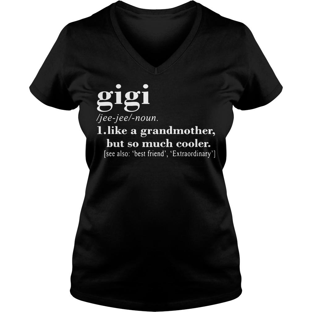 Definition gigi like a grandmother but so much cooler V-neck t-shirt