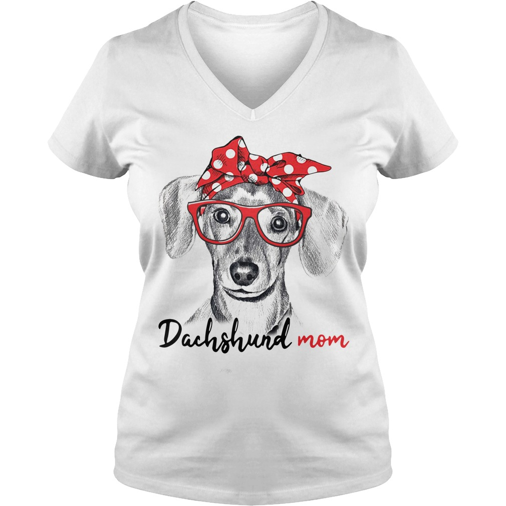 Dog mom - Dachshund mom V-neck t-shirt