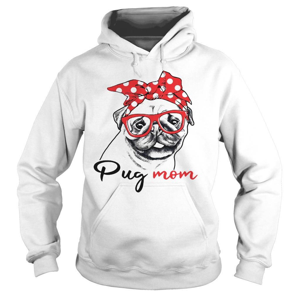 Dog mom - Pug mom Hoodie