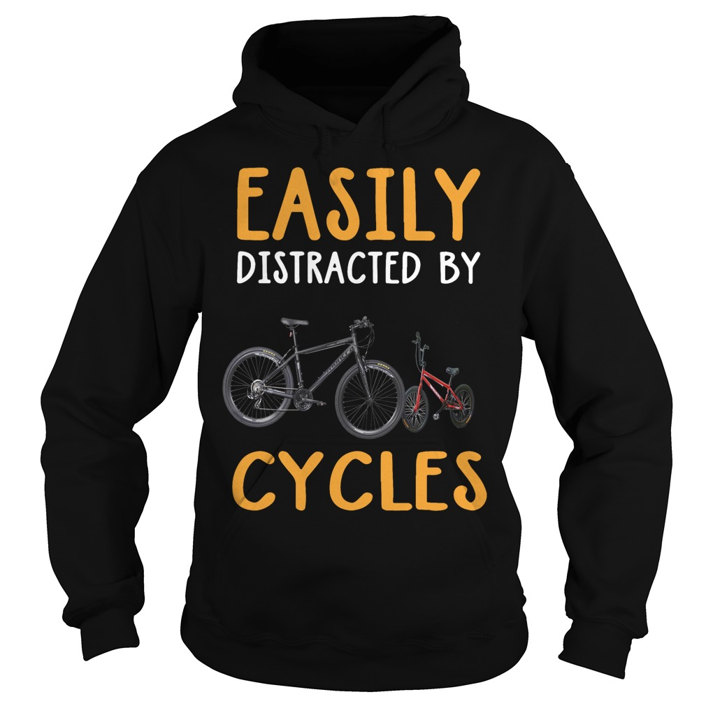 Easily distracted by cycles Hoodie