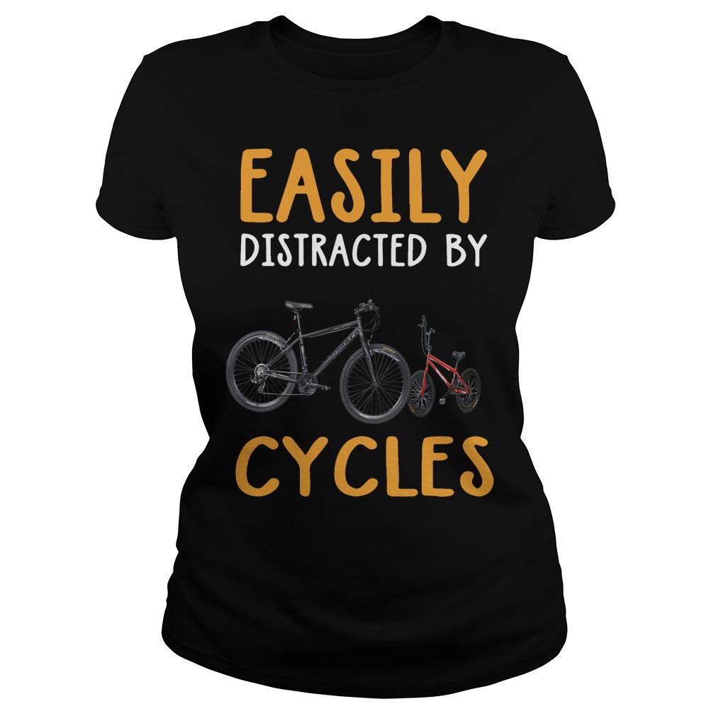 Easily distracted by cycles Ladies tee
