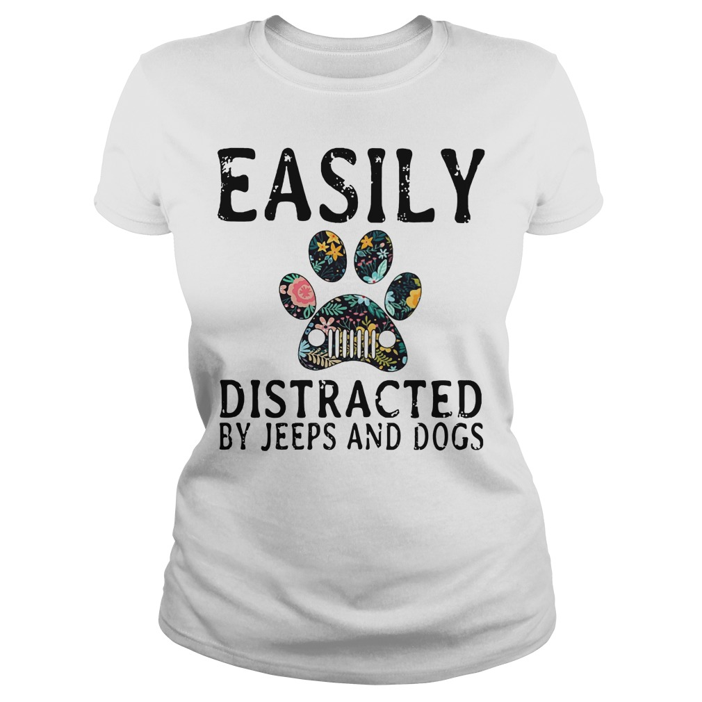 Easily Distracted by Jeeps and dogs shirt