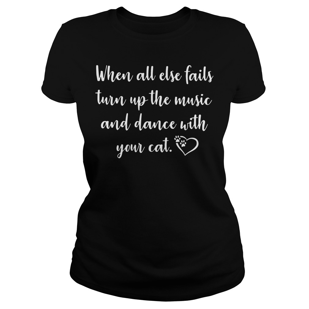 When all else fails turn up the music and dance with your cat shirt