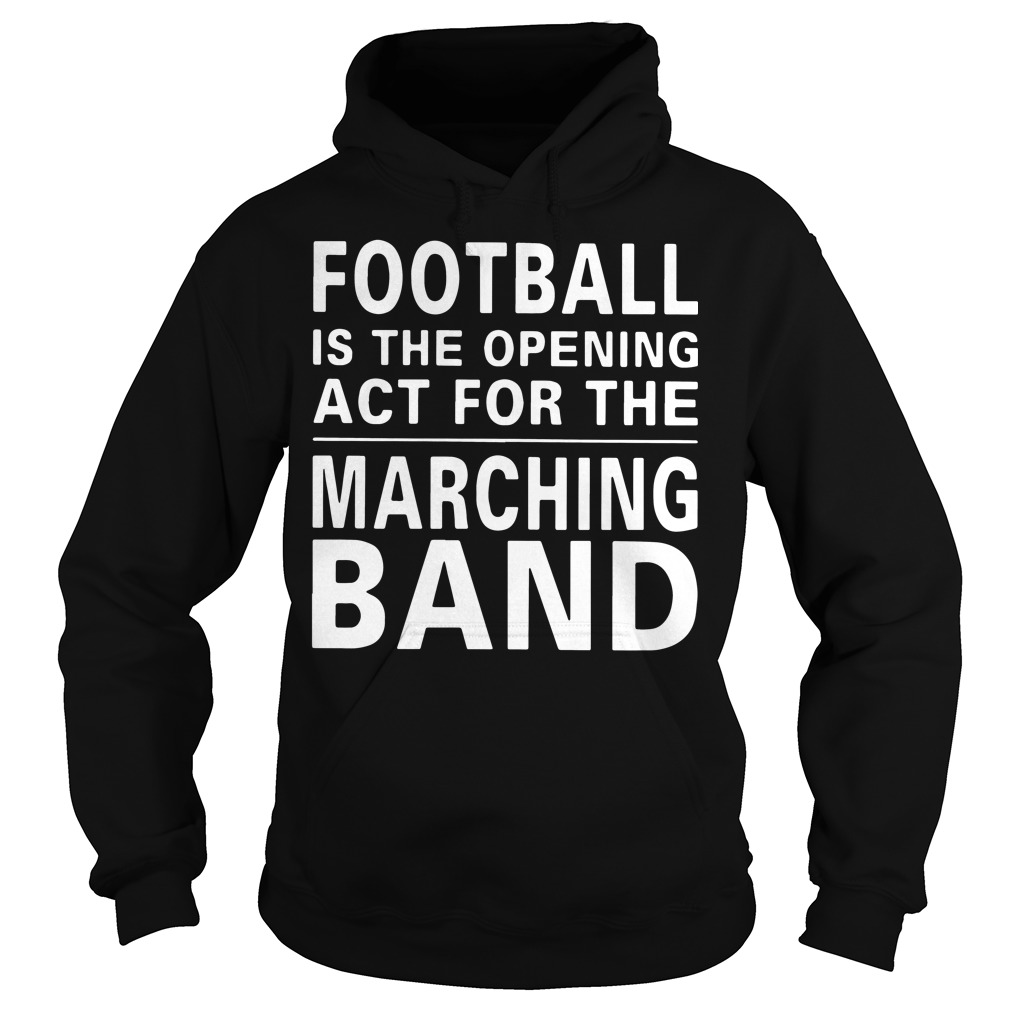 Football is the opening act for the marching band Hoodie