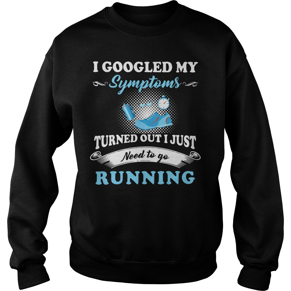 I googled my symptoms turned out I just need to go running Sweater