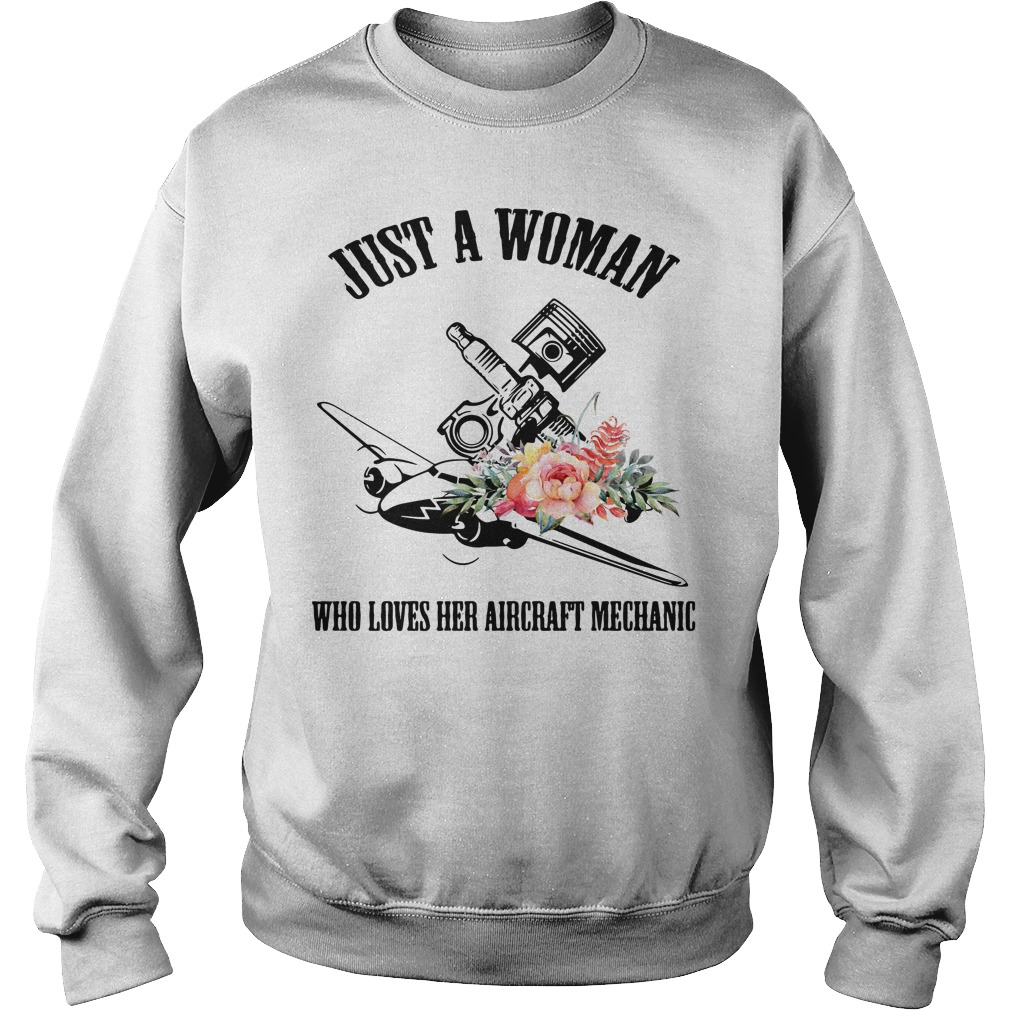 Just a woman who loves her aircraft mechanic Sweater