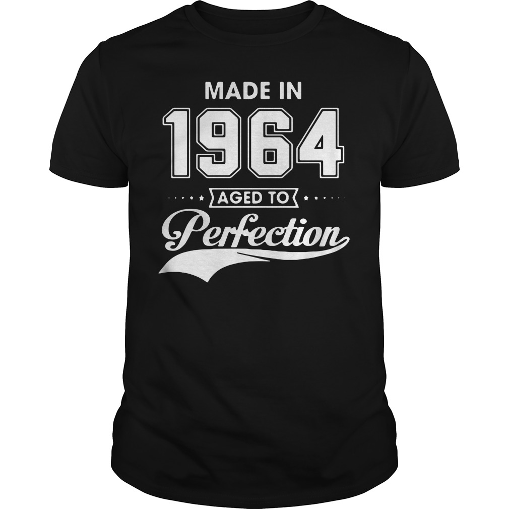 Made in 1964 aged to perfection shirt