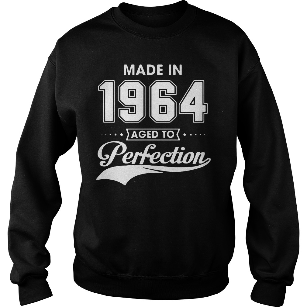 Made in 1964 aged to perfection Sweater