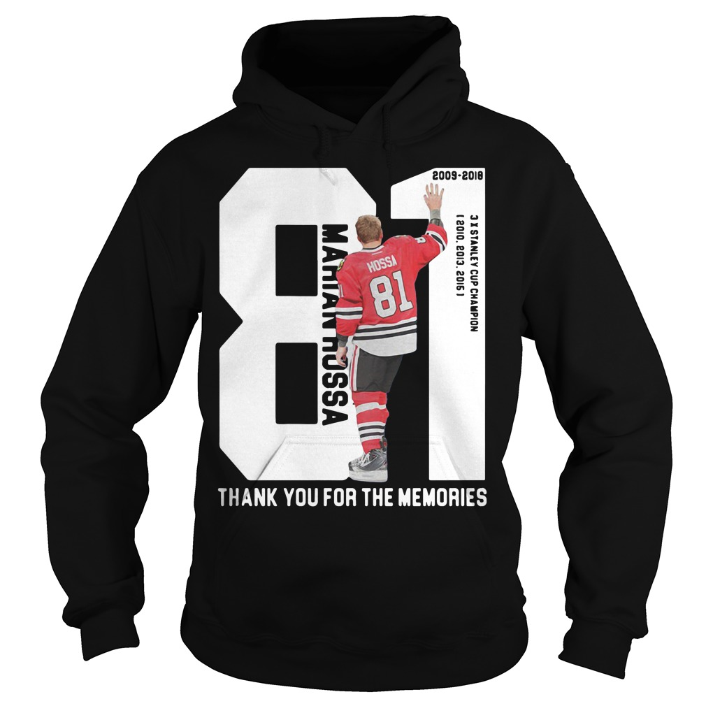 Marian Hossa 81: Thank You For The Memories Hoodie