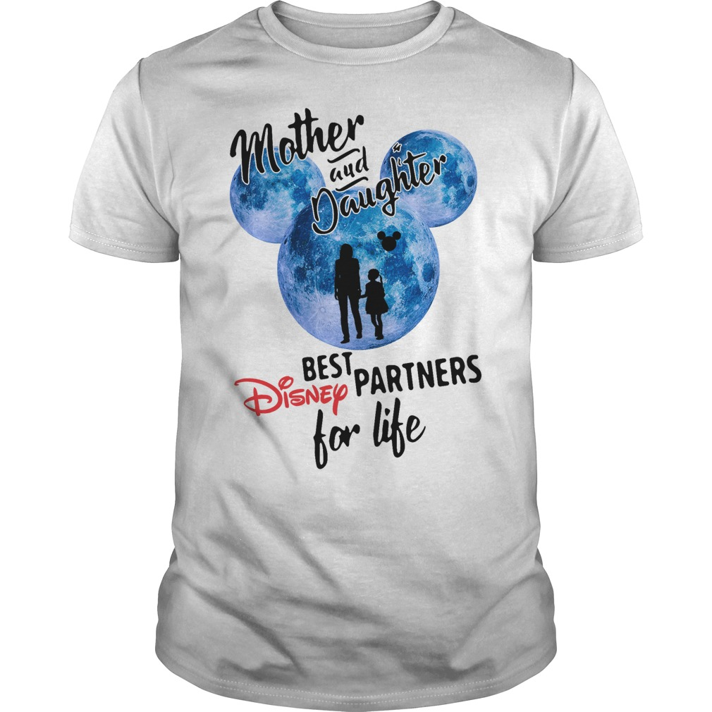 Mother and daughter best Disney partners for life Guys shirt