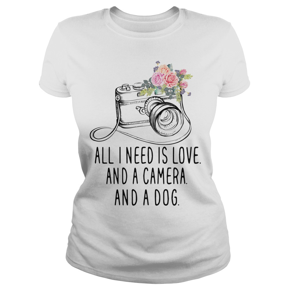 All I need is love and a camera and a dog shirt