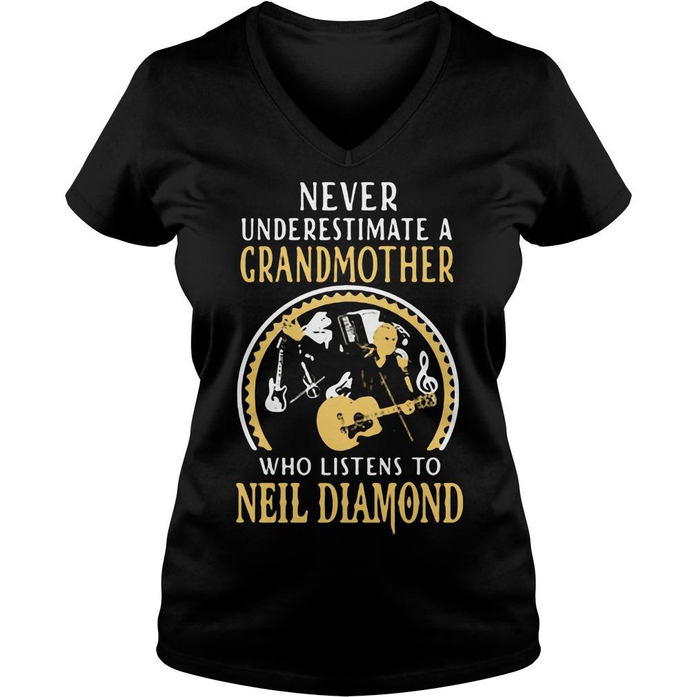 Never underestimate a grandmother who listens to Neil Diamond V-neck t-shirt