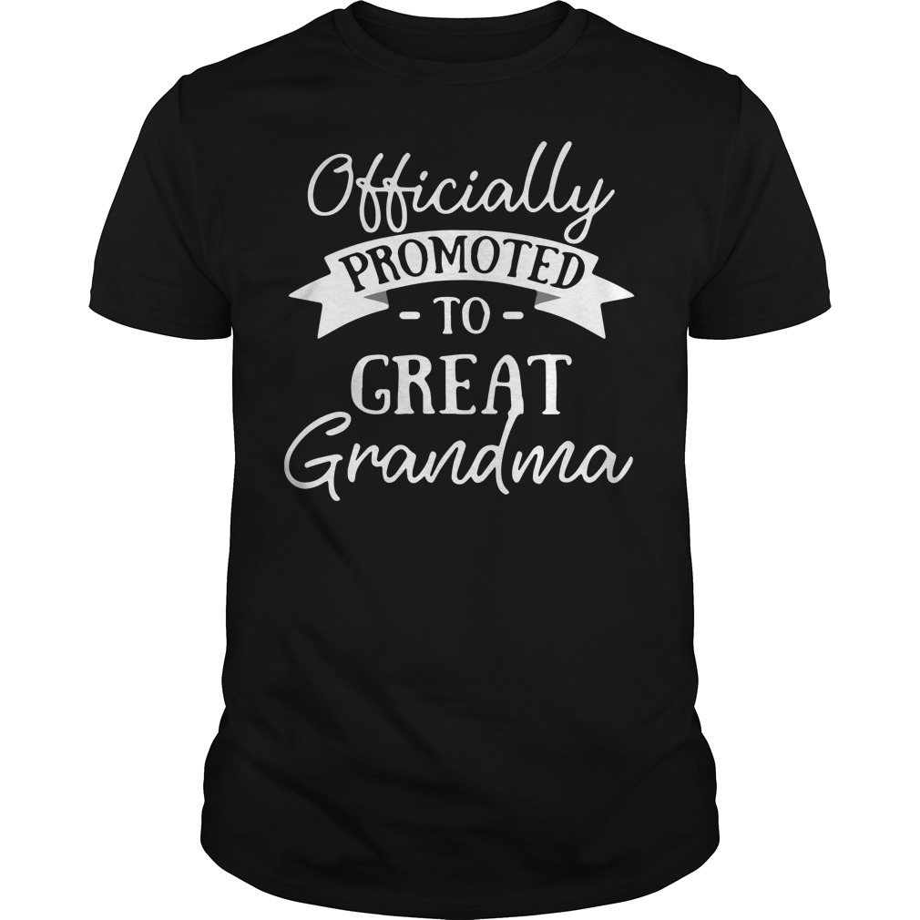Officially promoted to great grandma Guys shirt