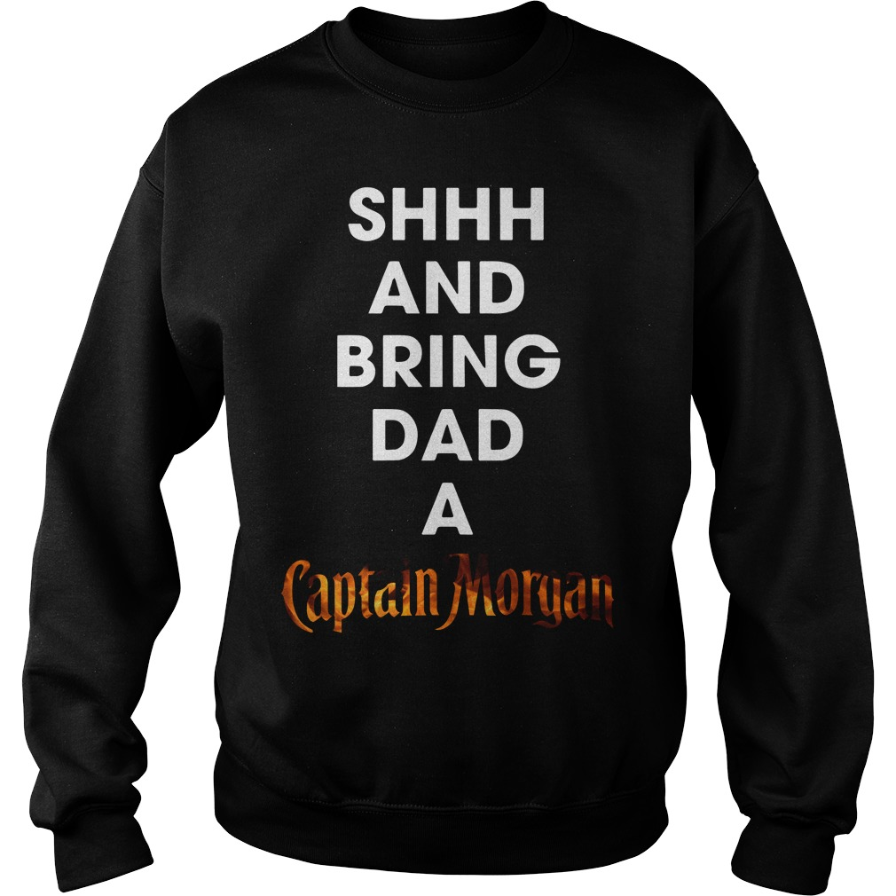 Shhh and bring dad a Captain Morgan Sweater