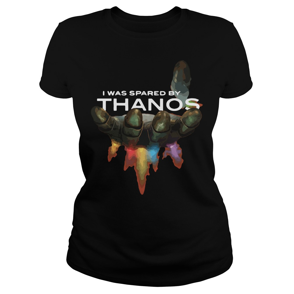 I was spared by Thanos Gauntlet Hand Ladies tee