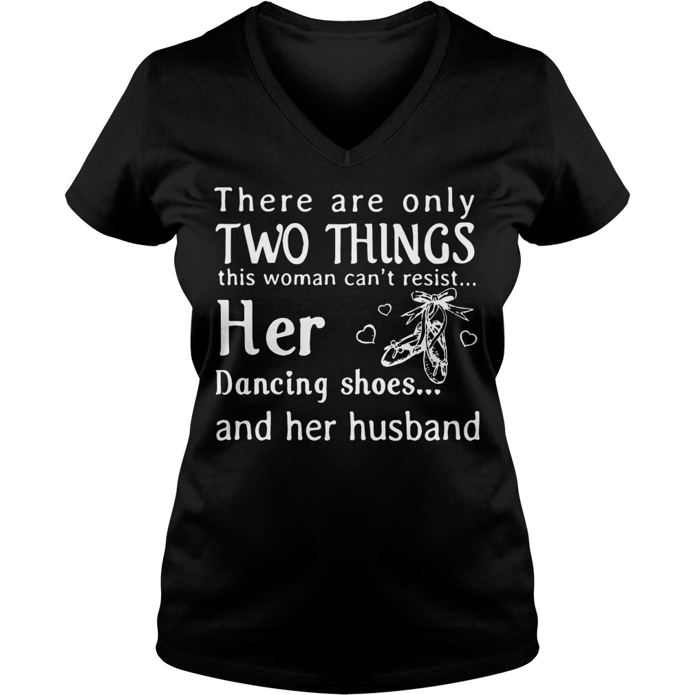 There are only two things this woman can't resist her V-neck t-shirt