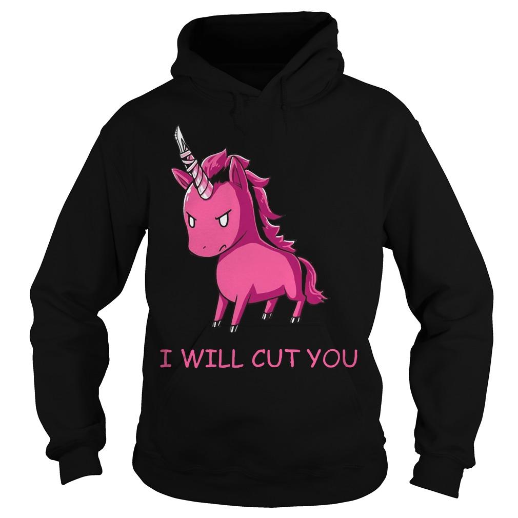 Unicorn I will cut you Hoodie