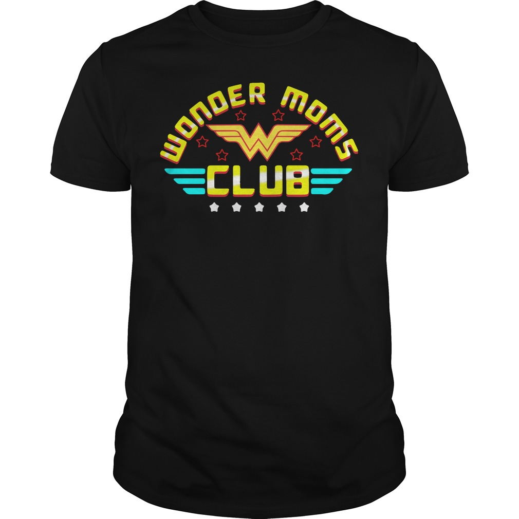 Wonder moms club Guys shirt