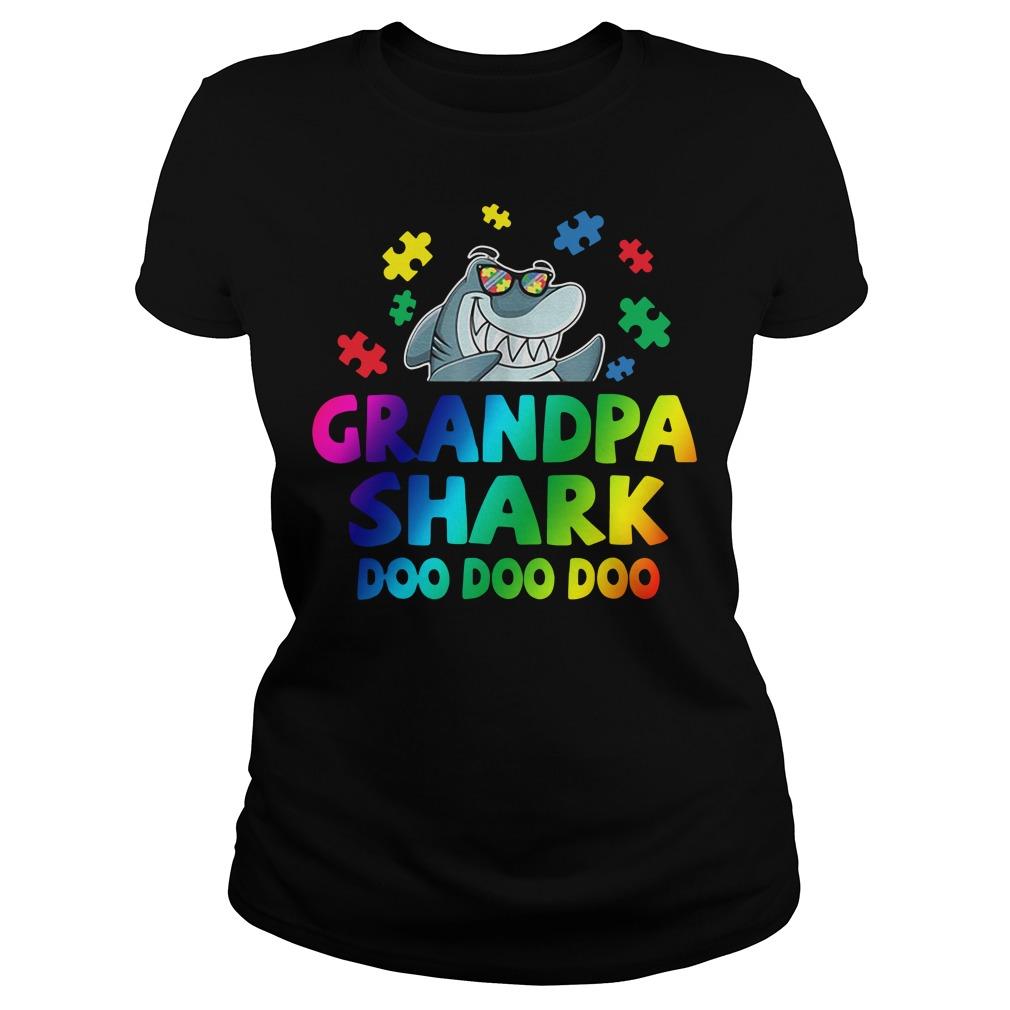 Autism Awareness Grandpa Shark Doo Doo Doo Ladies tee