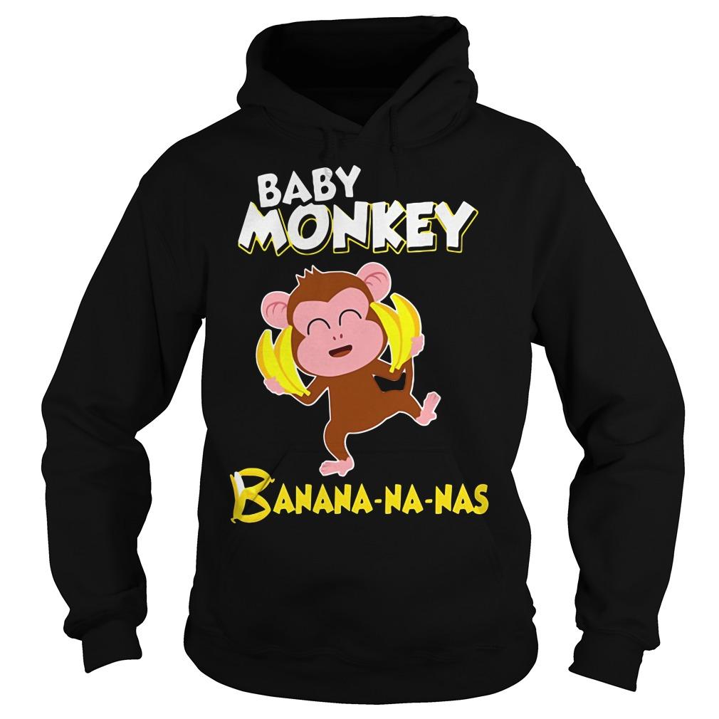 Baby monkey Banana-na-nas Hoodie