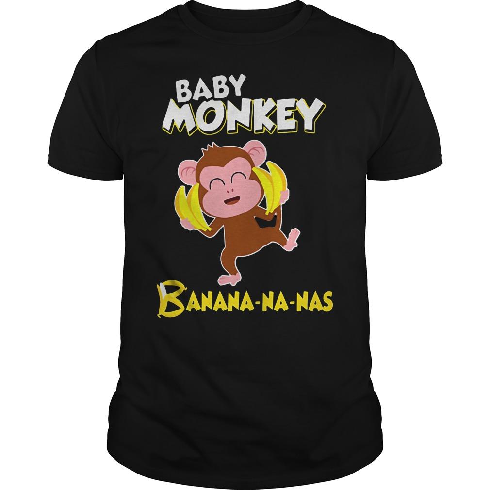 Baby monkey Banana-na-nas shirt