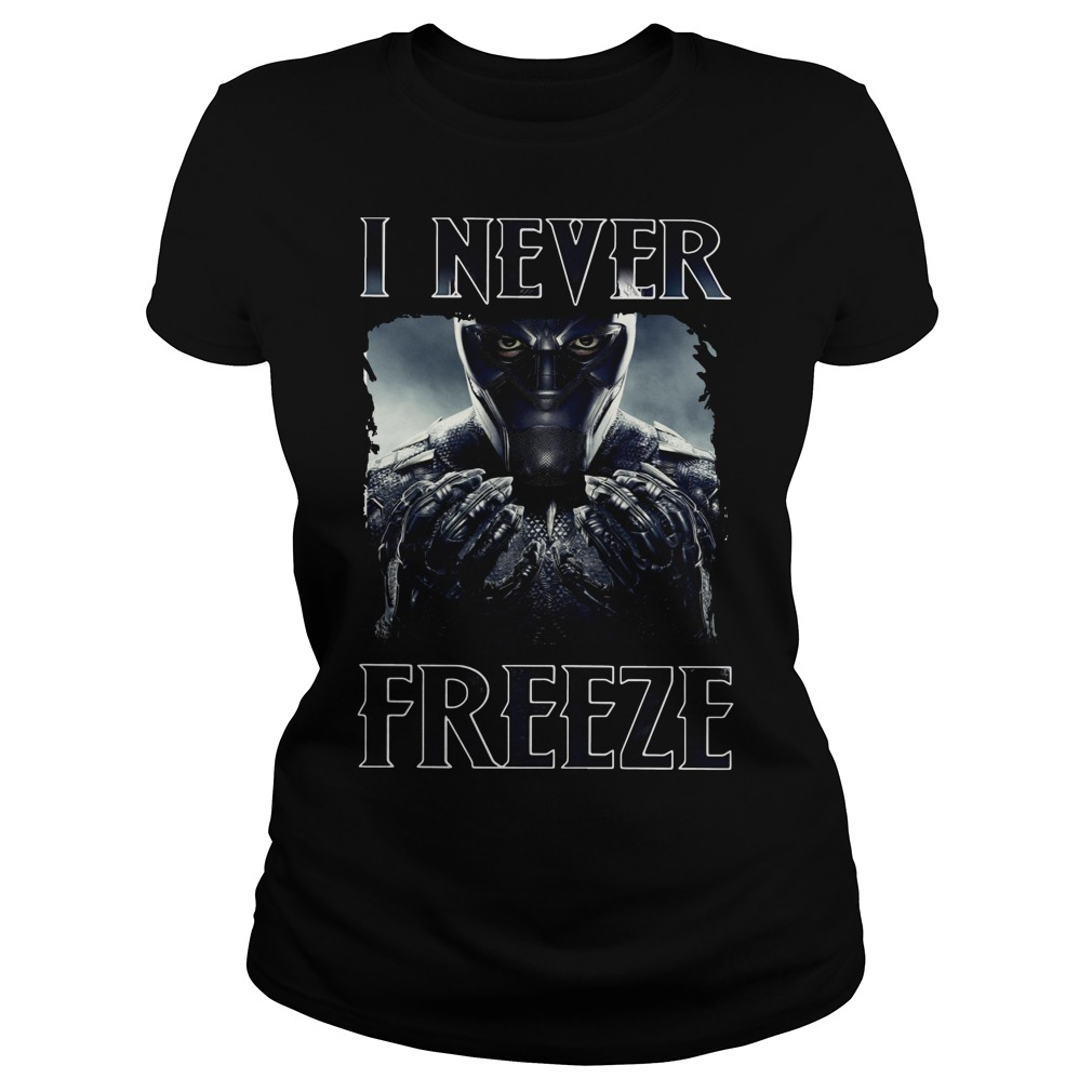 Black Panther I never Freeze Ladies tee