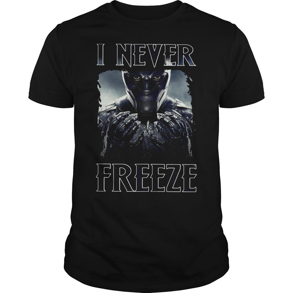 Black Panther I never Freeze shirt