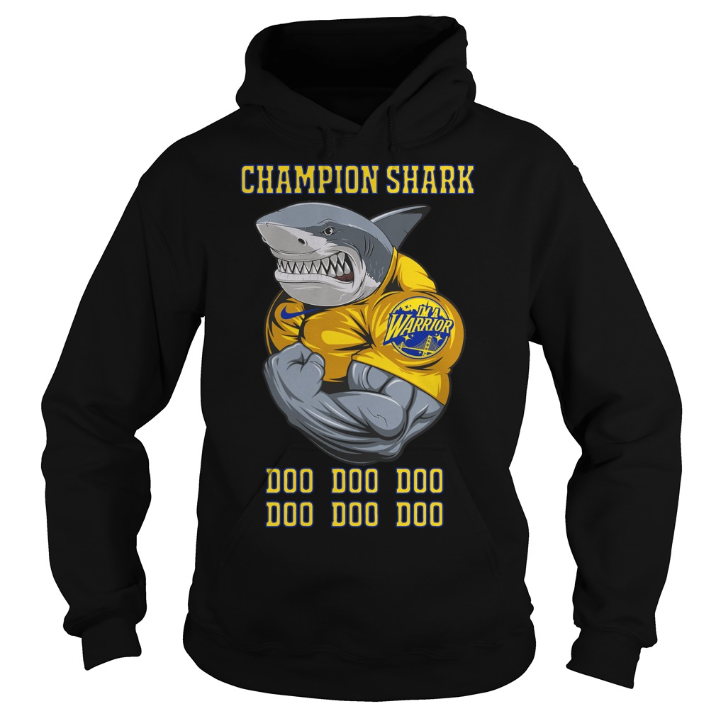 Champion Shark I'm a Warrior Doo Doo Doo Hoodie