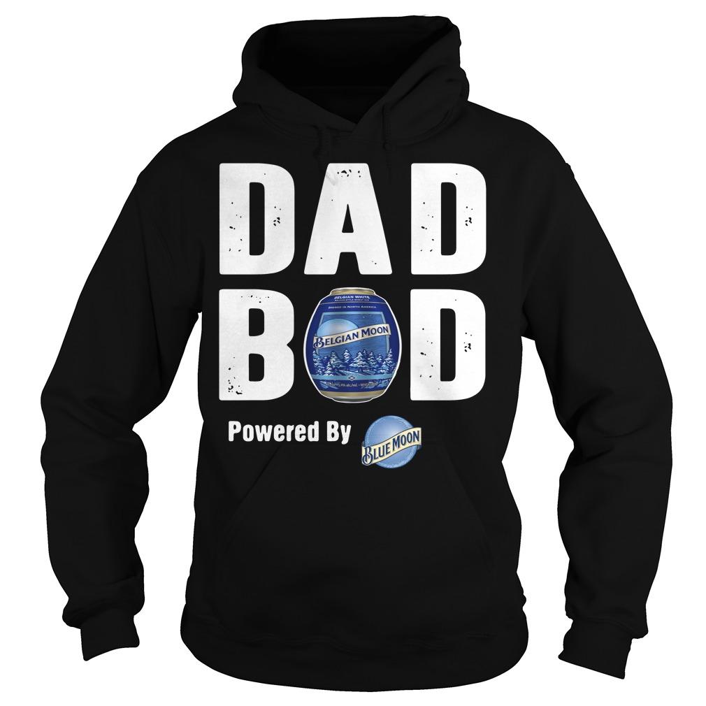 Dad bod powered by Blue Moon Hoodie